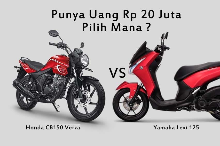 Punya Rp 20 Juta, Beli Honda CB150 Verza Atau Yamaha Lexi?