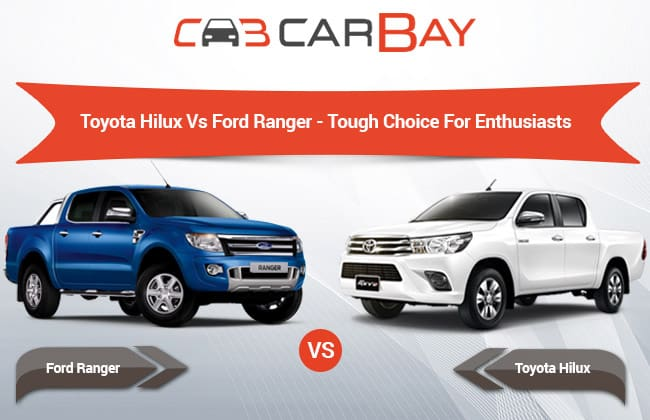 Toyota Hilux vs Ford Ranger - Tough choice for enthusiasts!