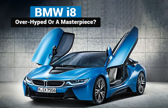 BMW i8 - Overhyped or a masterpiece?