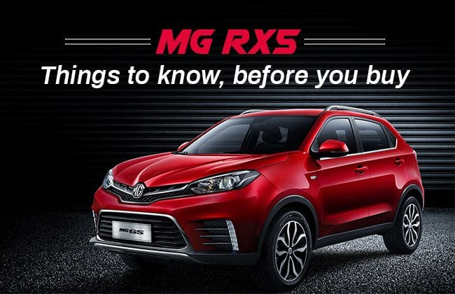 MG RX5 - Things to know before you buy