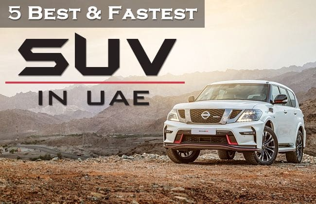 5 Best and fastest SUVs in the UAE