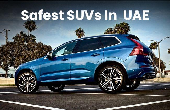 Safest SUVs on sale in the UAE
