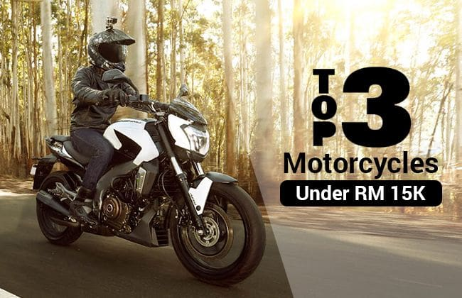Top 3 motorcycles in Malaysia under RM 15,000