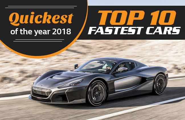 Quickest of 2018: 10 Fastest cars