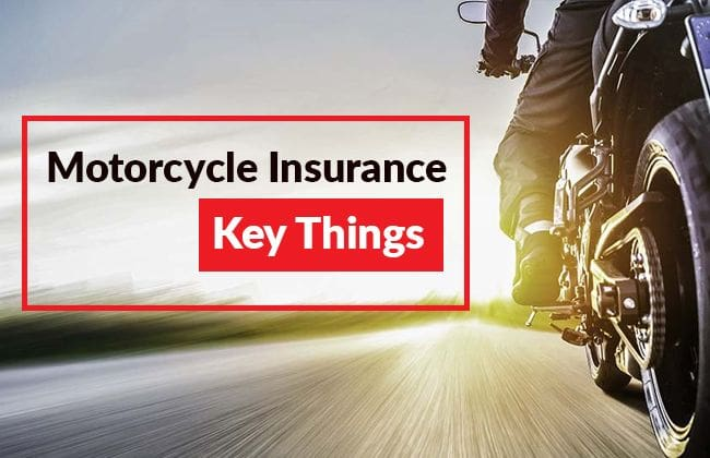 Motorcycle Insurance - Things to know