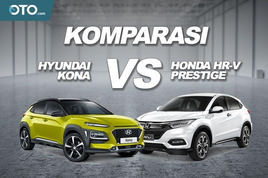 Komparasi Hyundai Kona vs Honda HR-V 1.8 Prestige