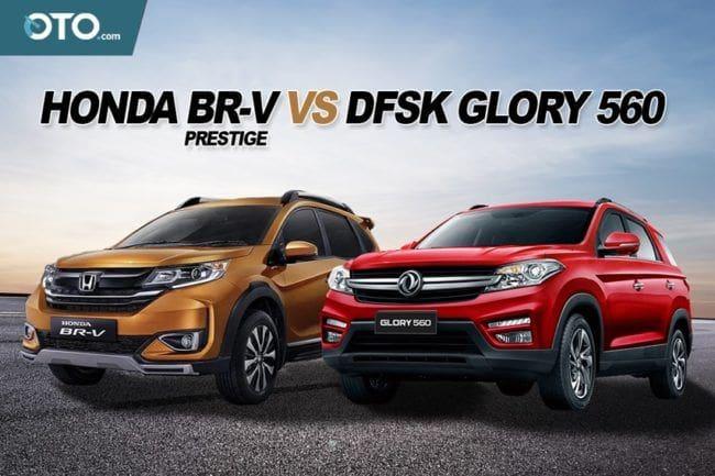 Komparasi DFSK Glory 560 L CVT vs Honda BR-V Prestige 2019
