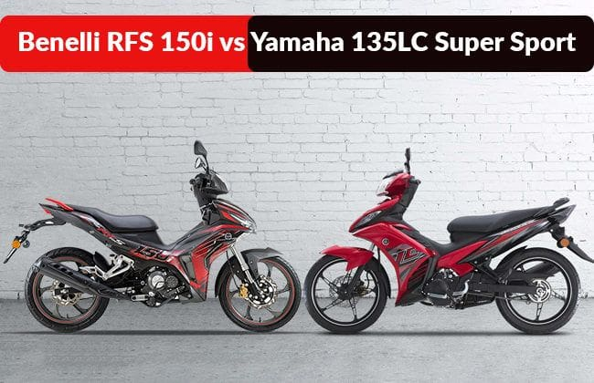Benelli RFS 150i vs. Yamaha 135LC Super Sport - Which one to buy?