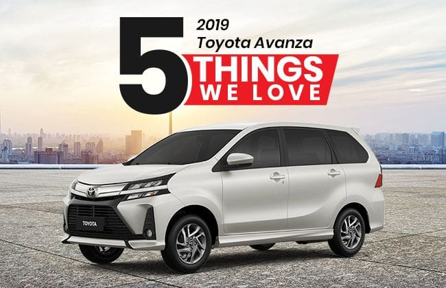 2019 Toyota Avanza: 5 Things we love