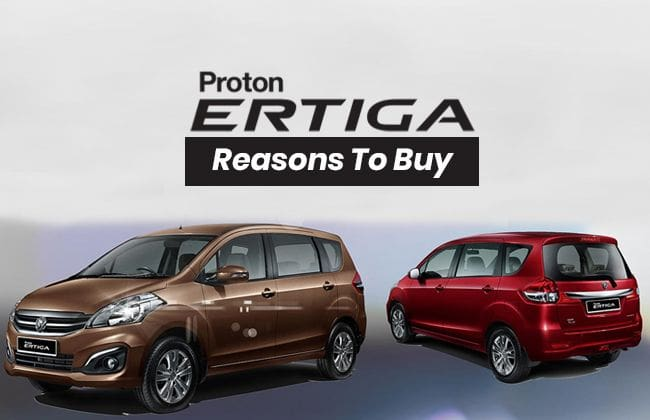 Proton Ertiga: Reasons to buy