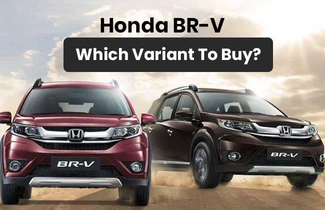 Honda BR-V: Which variant to buy?
