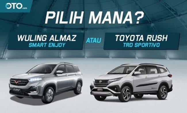 Pilih Wuling Almaz Smart Enjoy CVT atau Toyota Rush?