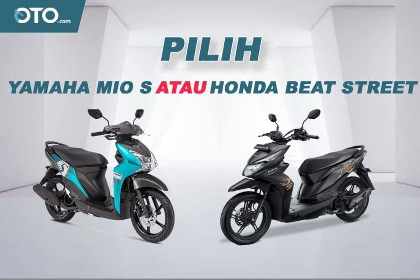 Pilih Yamaha Mio S atau Honda Beat Street?