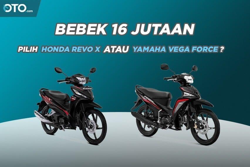 Beda Harga Cuma Rp 27 Ribu, Pilih Honda Revo X atau Yamaha Vega Force?