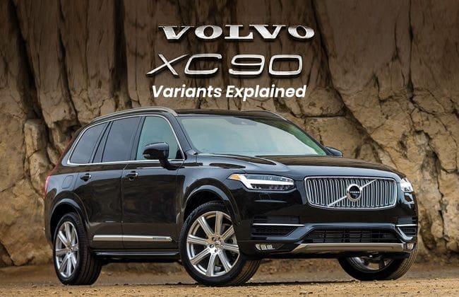Volvo XC90 - Variants explained