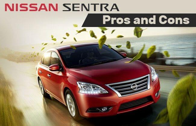 Nissan Sentra - Pros & cons