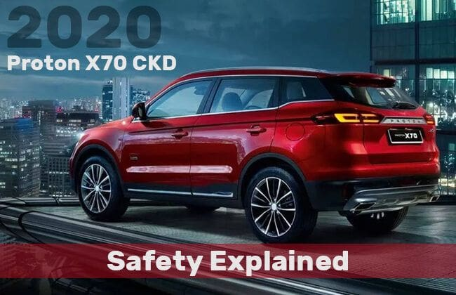 2020 Proton X70 CKD - Safety explained