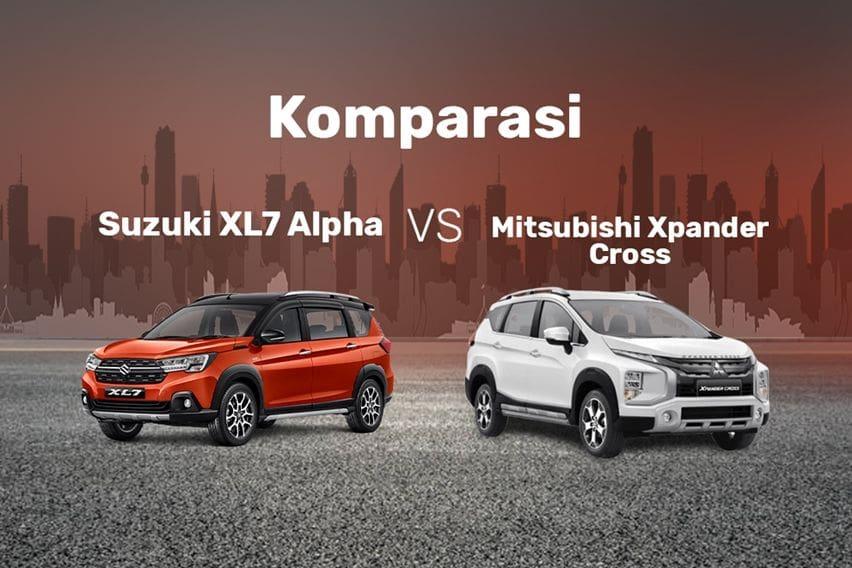 Komparasi Suzuki XL7 Lawan Mitsubishi Xpander Cross, Mana yang Lebih Cuan?