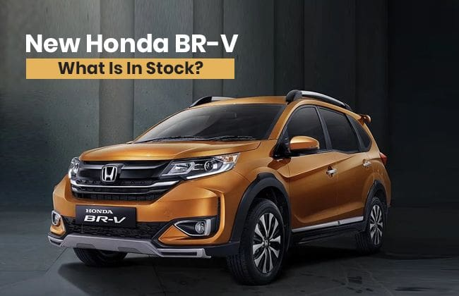 New Honda BR-V: What is in stock?
