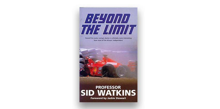 Beyond the Limit by Sid Watkins