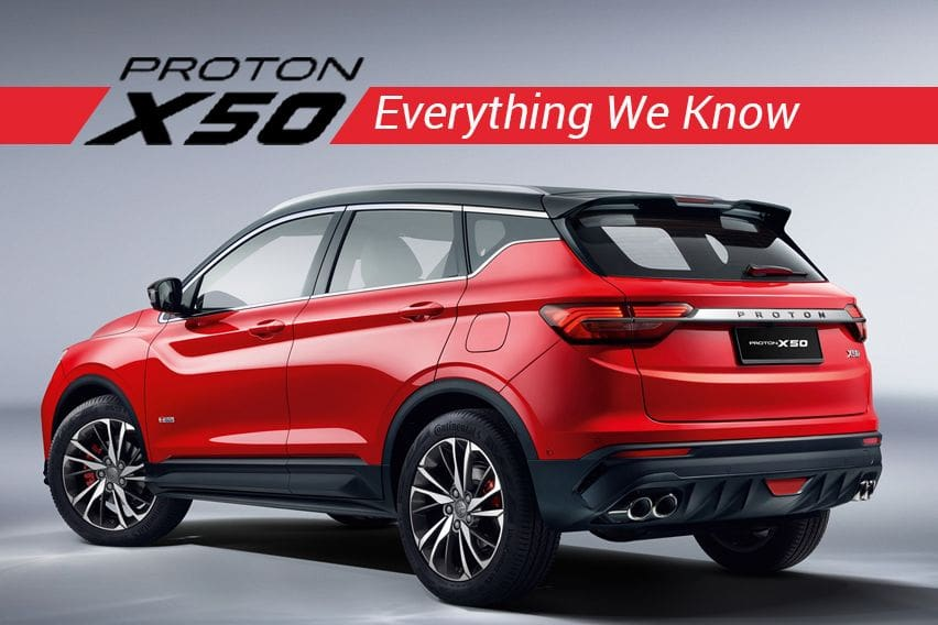 Proton X50: Everything we know