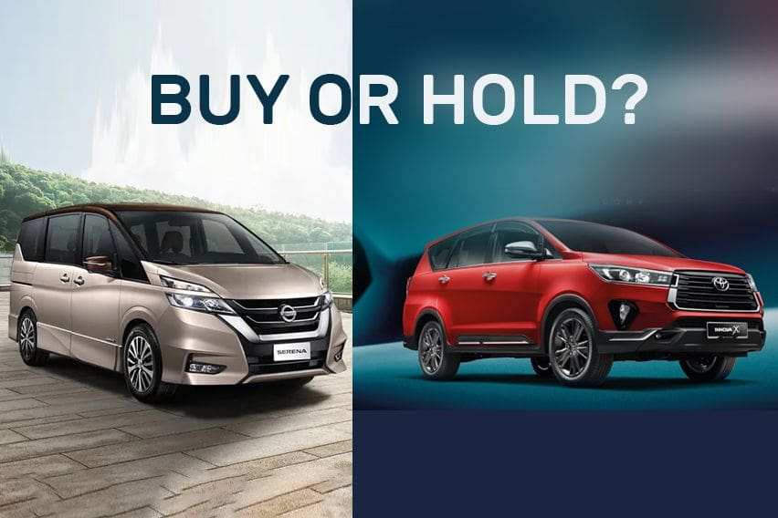 Buy or Hold: Wait for the new Toyota Innova or buy the Nissan Serena?