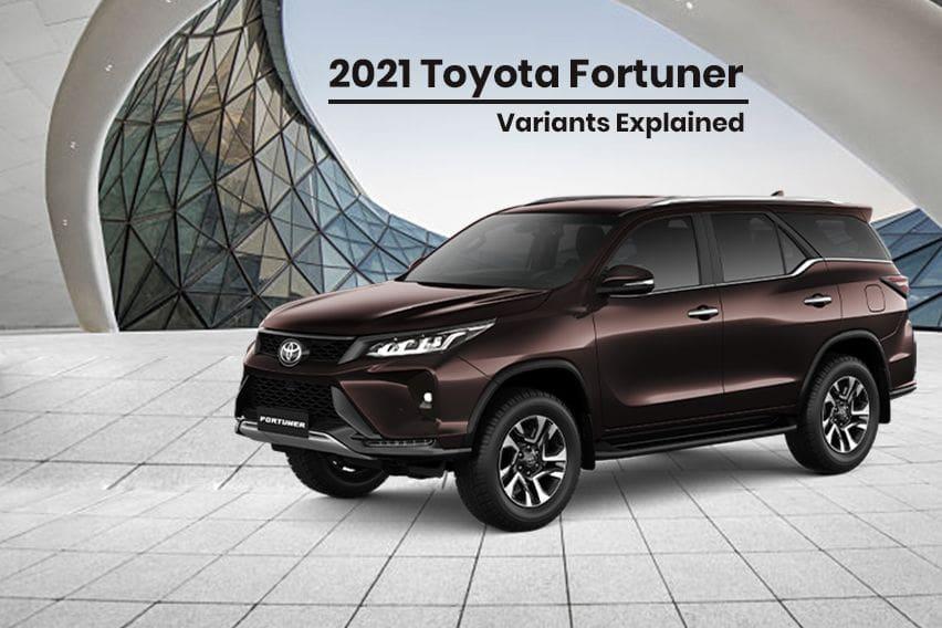 2021 Toyota Fortuner: Variants explained